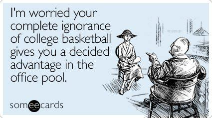 ncaa tournament funny quotes 15 e cards for your march madness office pool