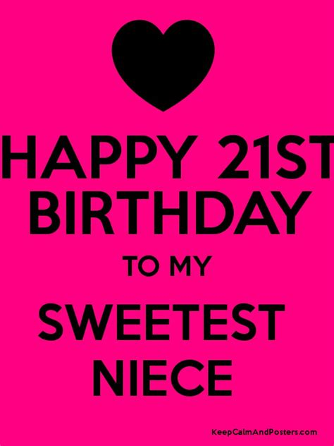 Happy 21st Birthday Wishes To My Happy 21st Birthday To My Sweetest Niece Keep Calm And