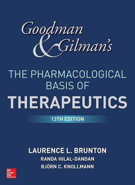 Goodman Amp Gilman S The Pharmacological Basis Of