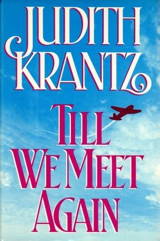 when we meet the is a books till we meet again by judith krantz reviews discussion