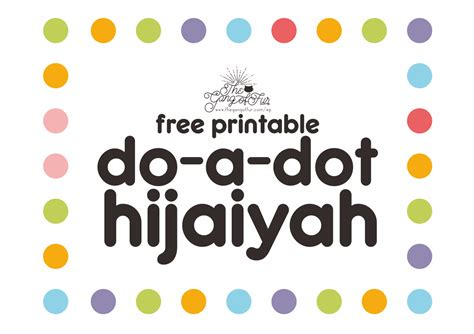 printable hijaiyah free printable do a dot hijaiyah the gang of fur