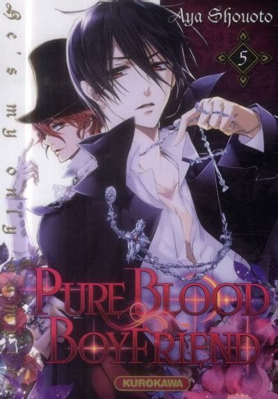 Pure Blood Boyfriend Tome 5 Bdfugue Com