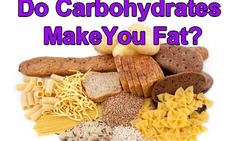 carbohydrates make you carbs for weight loss clearing up confusion on a