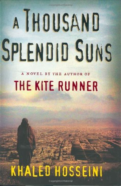 themes in the kite runner and a thousand splendid suns book review the kite runner by khaled hosseini