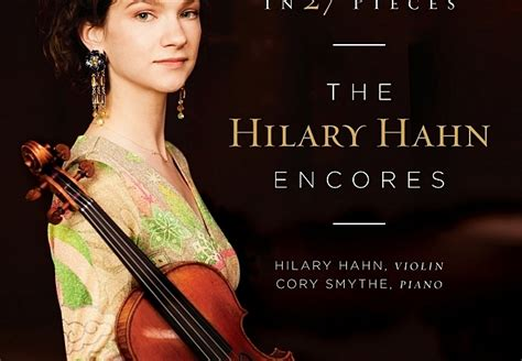 27 Top Must Classic Pieces by New Classical Tracks Hilary Hahn In 27 Pieces The