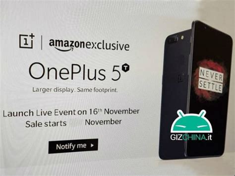 amazon oneplus 5t oneplus 5t to be amazon exclusive and it could be launched