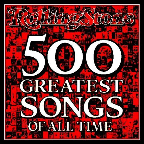 The Best Of All Time - rolling 500 greatest songs of all time spotify playlist