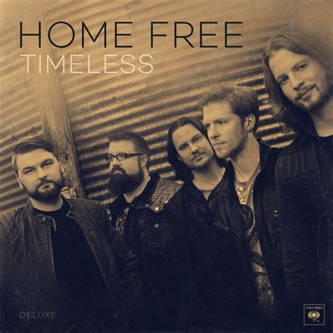 timeless deluxe by home free on apple