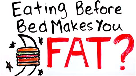 what to eat before bed to build muscle will eating before bed make you fat eating late at night