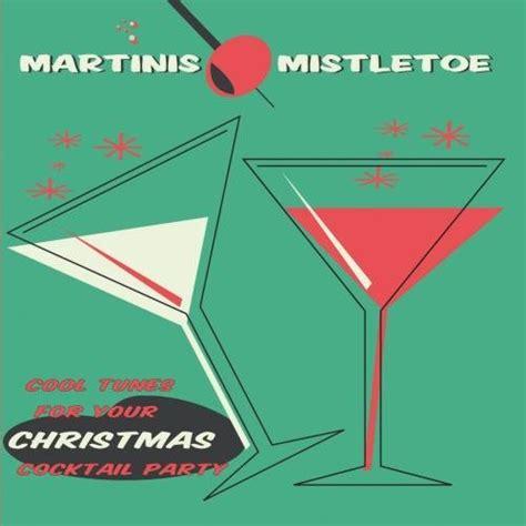martini mistletoe martinis mistletoe cd covers