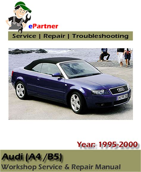 Service Audi A4 by Audi A4 B5 Factory Service Repair Manual 1995 2000