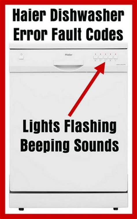 Kitchenaid Error Codes by Haier Dishwasher Error Fault Codes Lights Or