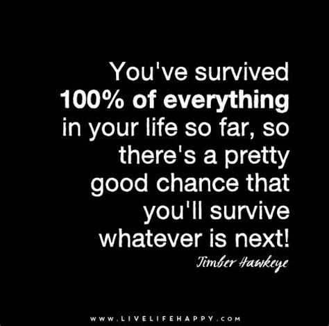 you re going to survive true stories about adversity rejection defeat terrible bosses trolls 1 yelp reviews and other soul crushing experiencesã and how to get through it books you ve survived 100 of everything in your so far so
