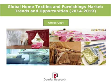 home decor market trends global home textiles and furnishings market trends and