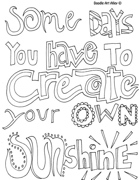 Some Days You Have To Create Your Own Sunshine Quote Make Your Own Coloring Pages