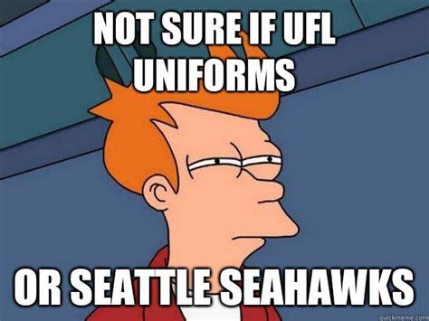 Seattle Meme - not sure if ufl uniforms or seattle seahawks futurama