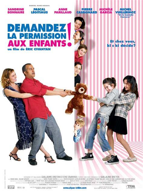 film comedie francaise streaming demandez la permission aux enfants film 2006 allocin 233