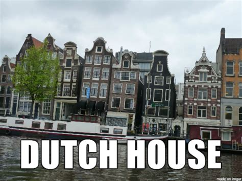 dutch house house music imagined with houses humor