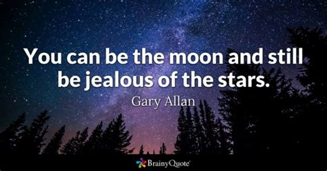 Be Still My Darkened by Moon Quotes Brainyquote