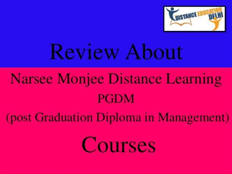 Narsee Monjee Distance Mba Reviews review about narsee monjee distance learning pgdm courses