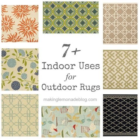 7 Indoor Uses For Outdoor Rugs Making Lemonade Outdoor Indoor Rugs