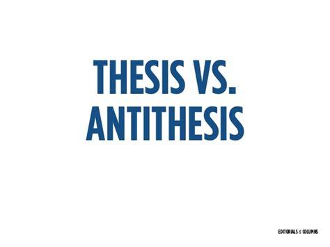 thesis and anti thesis thesis and antithesis