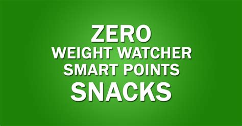 weight watchers cookbook and easy smart points recipes for rapid weight loss and a healthy lifestyle books snacks with 0 weight watchers smart points easy recipes