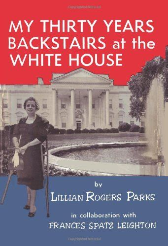backstairs at the white house bookler my thirty years backstairs at the white house