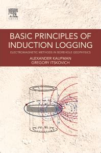 principle of earth inductor basic principles of induction logging 1st edition