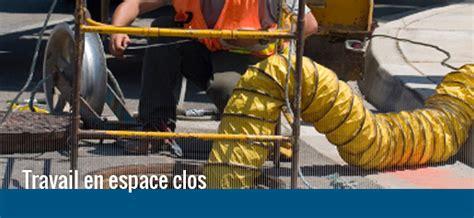 cadenassage espace clos travail en espace clos centre de formation
