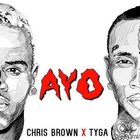 download mp3 chris brown x album chris brown tyga ayo mp3 download