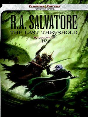 pdf libro e the last threshold neverwinter saga book iv dungeons dragons forgotten realms novel neverwinter saga descargar r a salvatore 183 overdrive rakuten overdrive ebooks