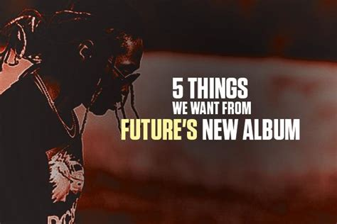Ten Things We Want From The New Topshop by 5 Things We Want From Future S New Album