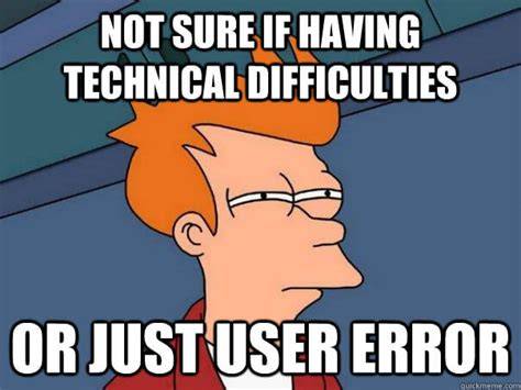 User Memes - errors in online forms a short guide