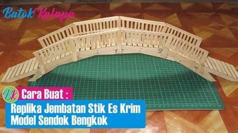 Freezer Es Krim Mini cara buat replika jembatan dari bahan stik es krim model sendok bengkok