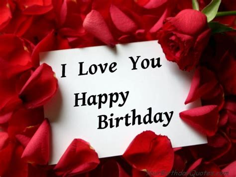 happy birthday lover happy birthday i you yourbirthdayquotes