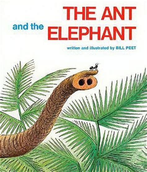 elephants aunts and the moon books the ant and the elephant by bill peet reviews