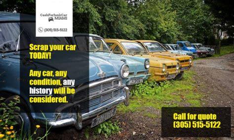 for junk cars near me money for cars near me junk cars miami fl gifyu