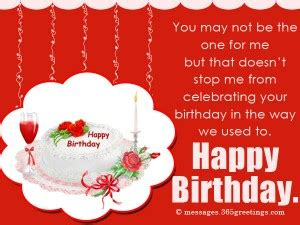 Should I Wish My Ex A Happy Birthday Birthday Wishes For Ex Boyfriend Messages Greetings And