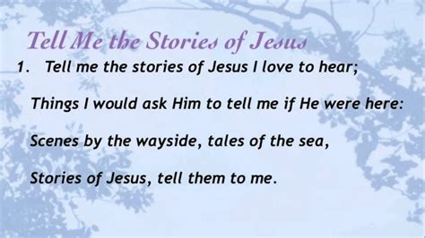 the story of me tell me the stories of jesus baptist hymnal 129 youtube