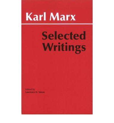 selected writings selected writings karl marx 9780872202184
