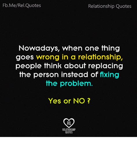 relationship meme quotes fbmerelquotes relationship quotes nowadays when one thing
