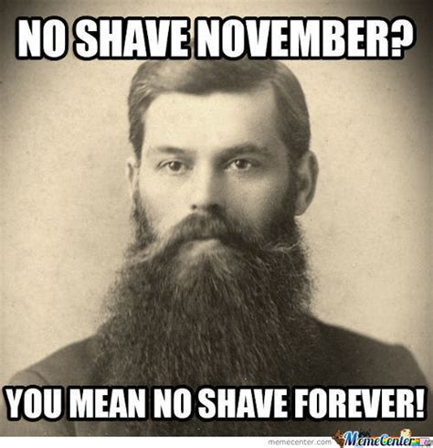 No Shave November Meme - no shave november memes best collection of funny no shave