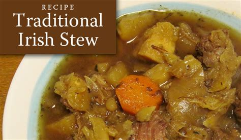 st s day recipes from ireland authentic stew recipe