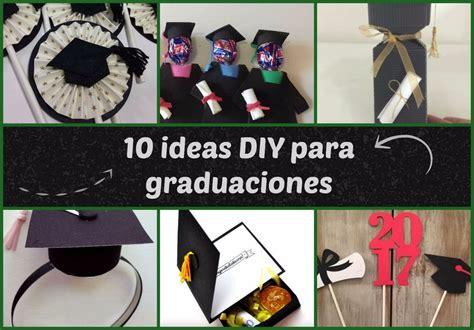 graduaciones ideas 10 ideas diy para graduaciones manualidades