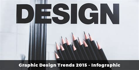 graphic design layout trends 2015 9 graphic design trends 2015 infographic