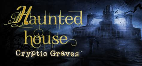 haunted house names haunted house cryptic graves on steam
