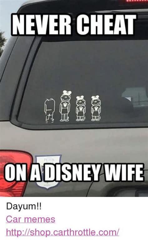 New Car Meme - car meme never cheat on a disney wife picsmine