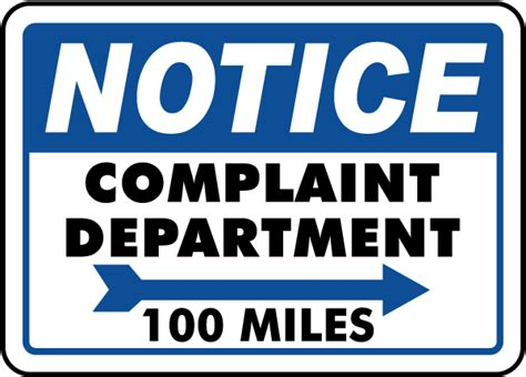 Complaint Department by Complaint Department Sign By Safetysign K1347