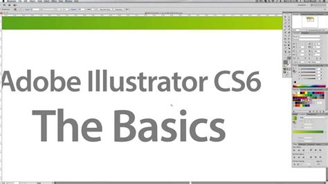 adobe illustrator cs6 youtube a beginners guide to adobe illustrator cs6 the basics